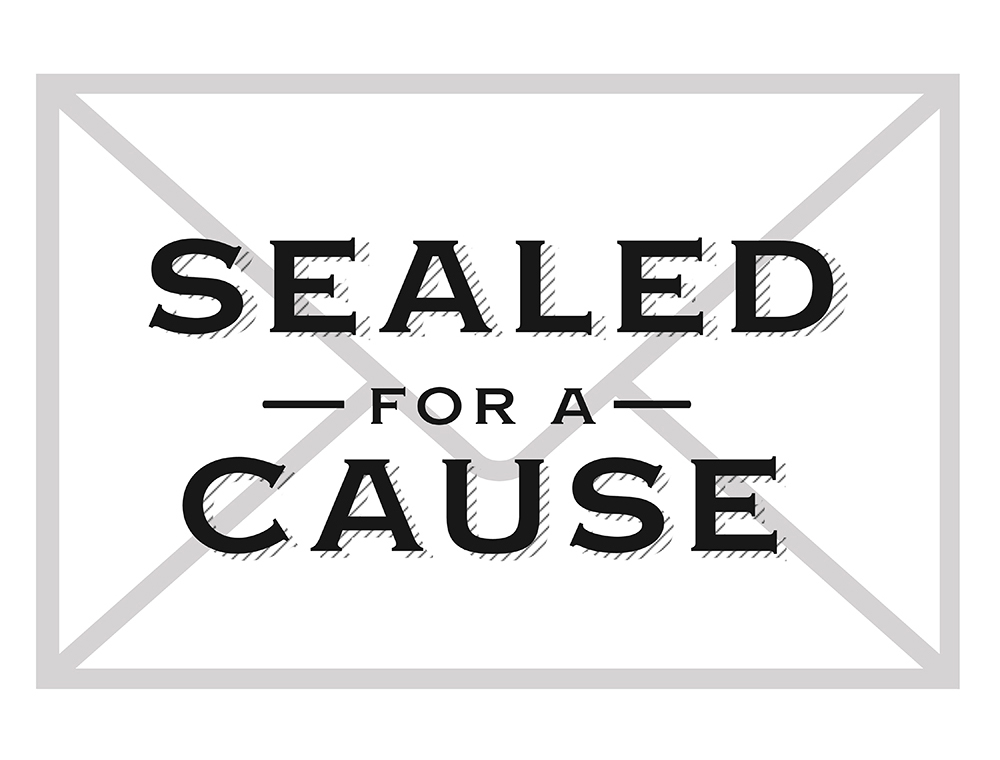 Sealed for a Cause